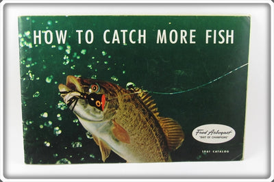 Vintage Fred Arbogast 1961 How To Catch More Fish Catalog