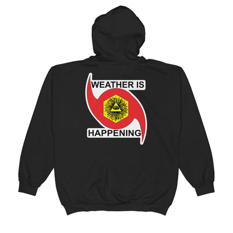 BLACK WEATHER IS HAPPENING HOODY