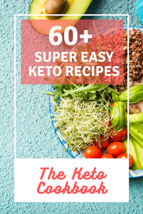 60+ Super Easy Keto Recipes You can try Today