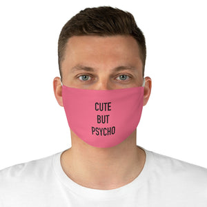 Cute but Psycho Fabric Face Mask - Watermelon