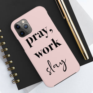 Pray Work Slay Cute Pink Case Mate Tough Phone Cases