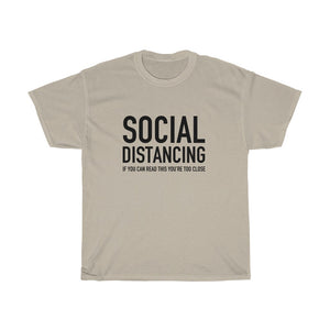 Social Distancing Cotton T-Shirt | Funny Slogan T-Shirt | Unisex Heavy Cotton Tee | FREE SHIPPING