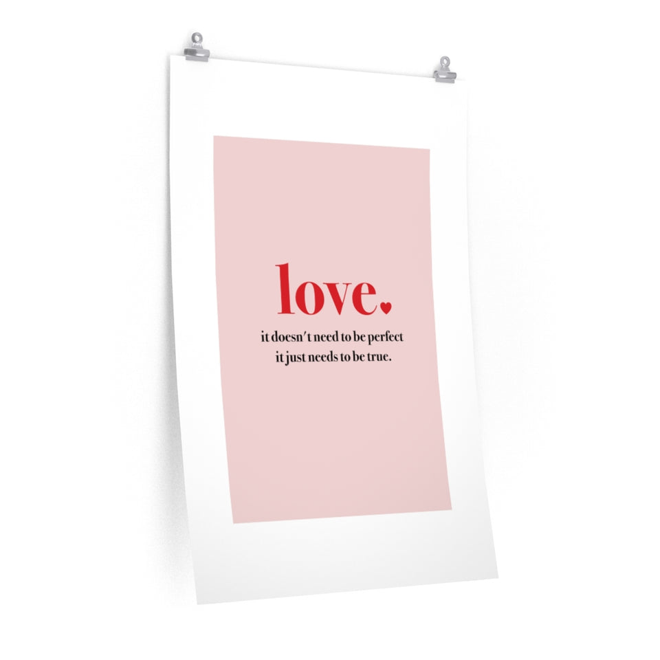 Quote True Love Premium Matte vertical posters
