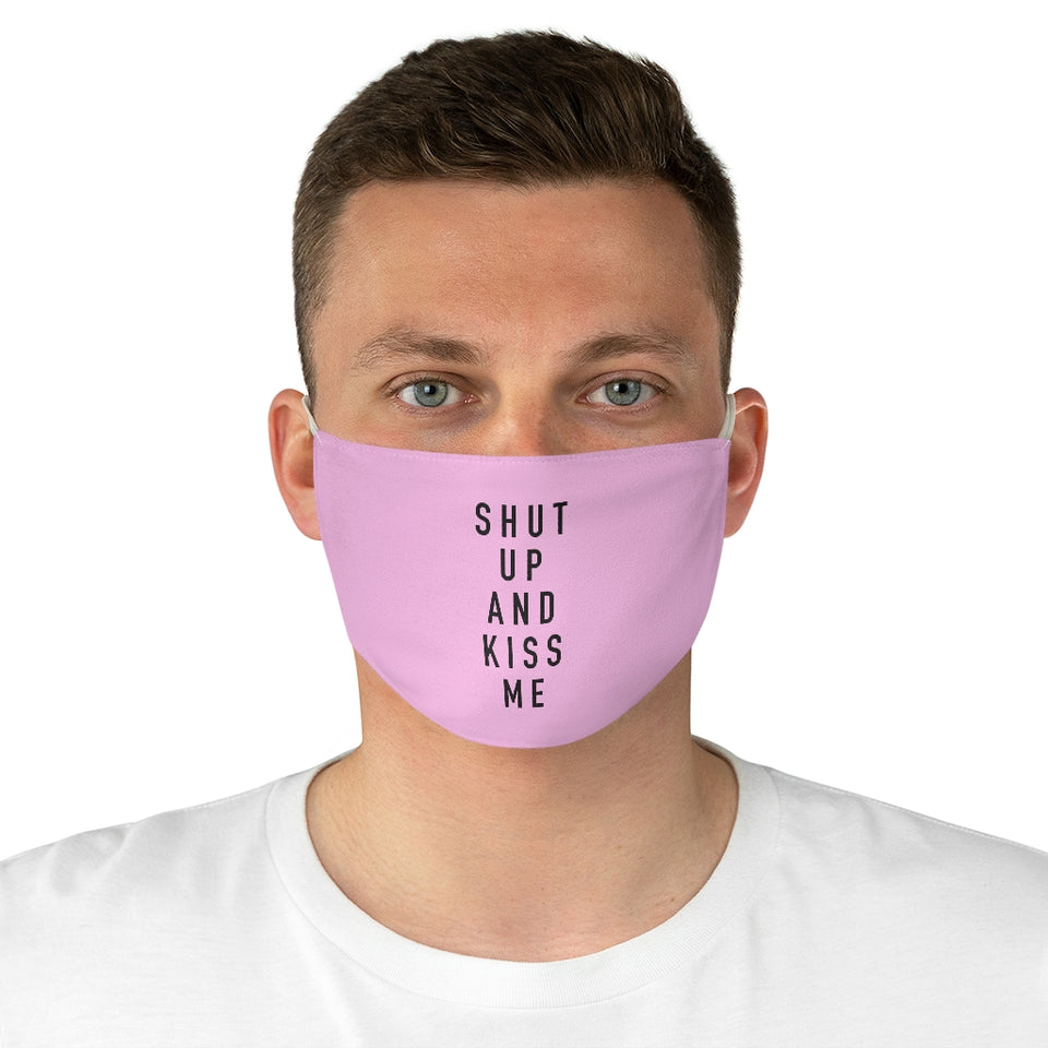 Shut up and Kiss Me Fabric Face Mask - Cherry