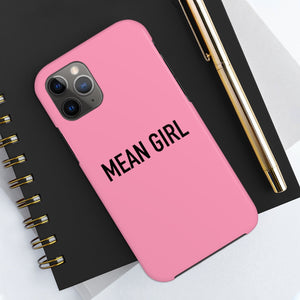 Phone Case - Mean Girl