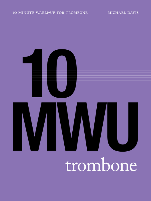 10 Minute Warm Up for Trombone cover