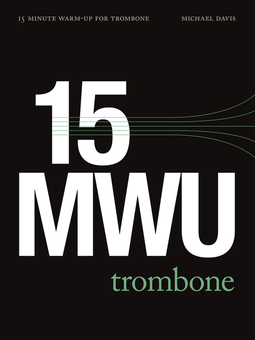 15 Minute Warm-Up for Trombone Bundle