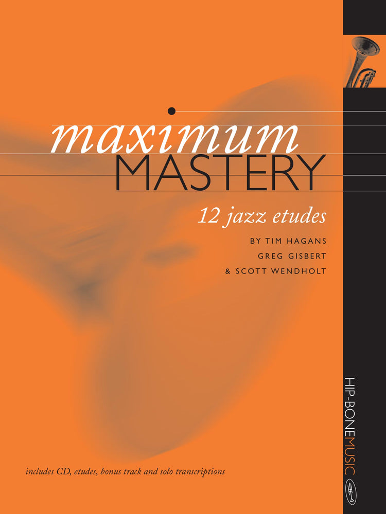 Maximum Mastery 12 Jazz Etudes for Trumpet cover