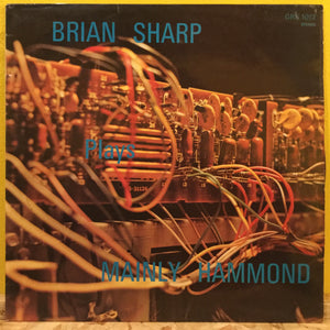 Brian Sharp - Mainly Hammond - LP - Jazz