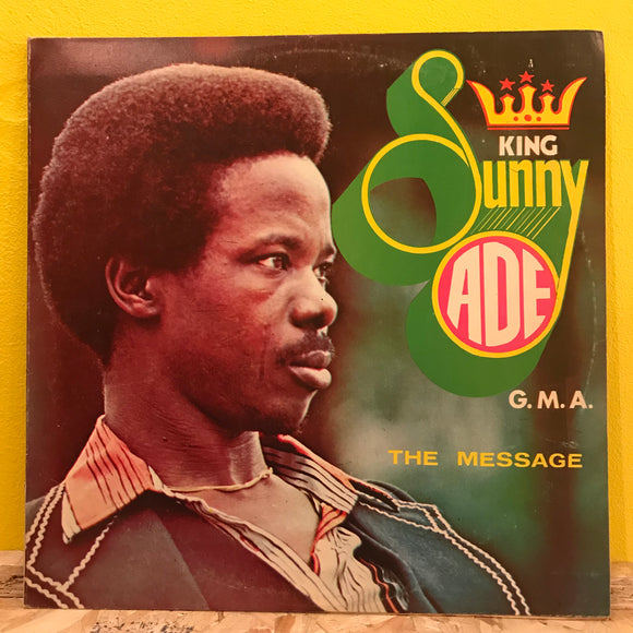 King Sunny Ade & His African Beats  ‎– The Message - LP - Afrobeat