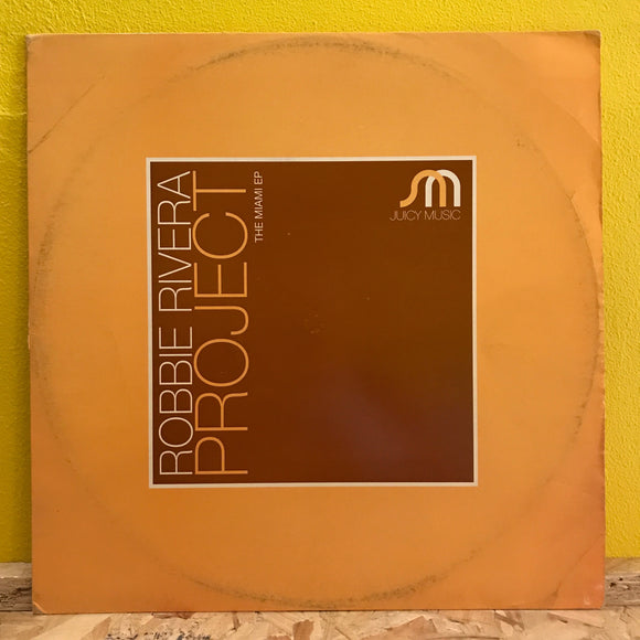 Robbie Rivera Project - The Miami - EP - house