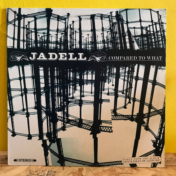 Jadell - Compared to What - 12
