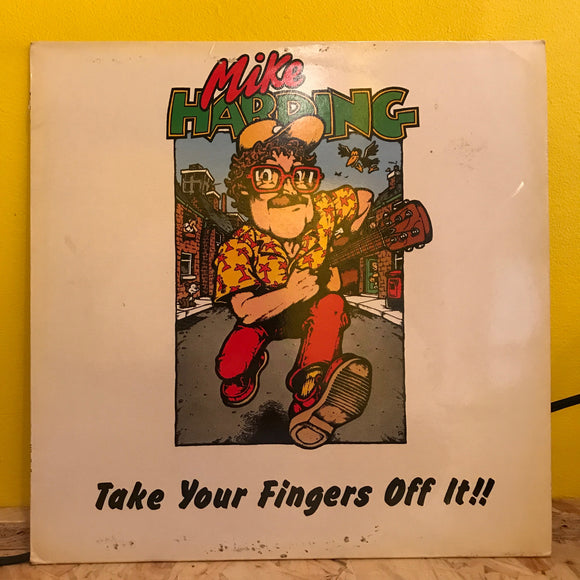 Mike Harding - Take Your Fingers Off It - LP - folk