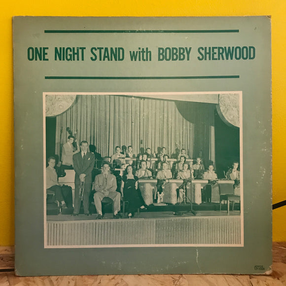 Bobby Sherwood ‎– One Night Stand With Bobby Sherwood - LP - jazz