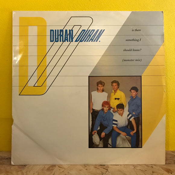Duran Duran - Is There Something I Should Know? (monster mix) - 12' - synth pop
