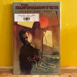 Graphic Novel - The Surrogates - Flesh and Bone