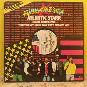 "Atlantic Starr - Gimme Your Luvin' - 12""single - Funk Soul"
