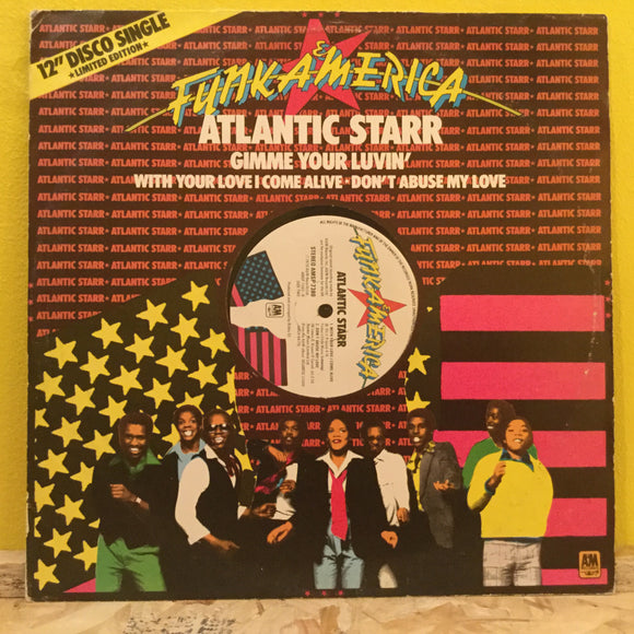 Atlantic Starr - Gimme Your Luvin' - 12