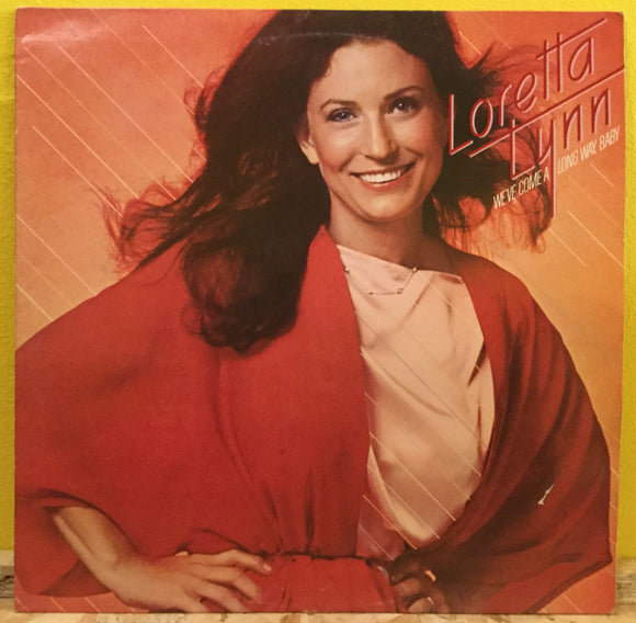 Loretta Lynn - We've Come a Long Way Baby - LP - Country