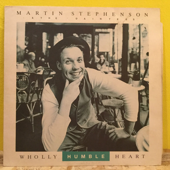 Martin Stephenson - Wholly Humble Heart - 12