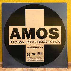 "Amos - Only Saw Today - 12""single - Electronic"