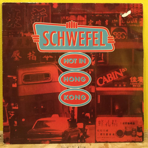 Schwefel - Hot in Hong Kong - LP - rock