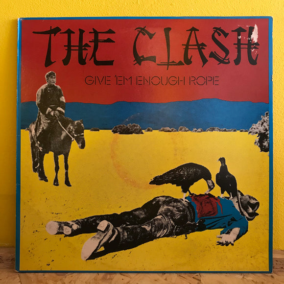 The Clash - Give 'Em Enough Rope - LP - punk