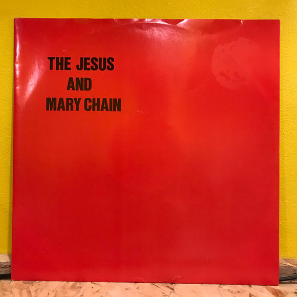 The Jesus & Mary Chain - Never Understand/Suck Ambition - 12