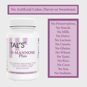 TAL'S D MANNOSE PLUS Helps Support Healthy Urinary Tract ( UTI ), Bladder, Kidneys, and Liver Function in Both Women and Men.