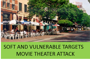 Soft and Vulnerable Targets-Movie Theater Attack Tabletop Exercise