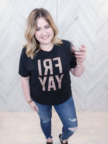 Fri-yay Graphic Tee