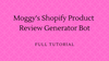 Moggy's Shopify Product Review Generator Bot