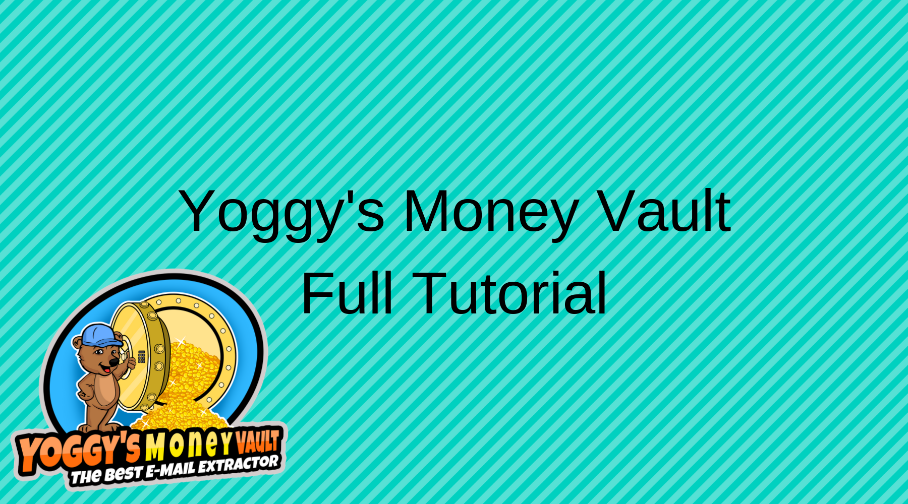 Yoggys Money Vault Full Tutorial