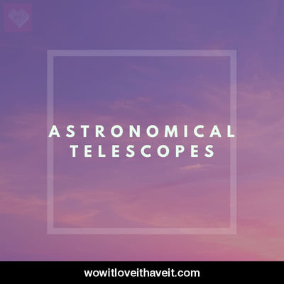 Astronomical Telescopes Businesses USA B2B Business Data List - WowitLoveitHaveit