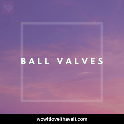 Ball Valves Businesses USA B2B Business Data - WowitLoveitHaveit