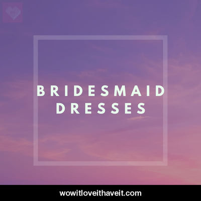 Bridesmaid Dresses Businesses USA B2B Sales Leads - WowitLoveitHaveit