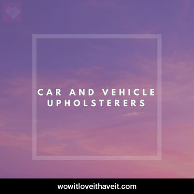 Car and Vehicle Upholsterers Businesses USA B2B Sales Leads - WowitLoveitHaveit