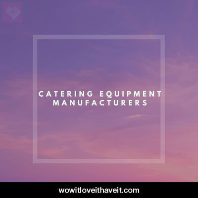 Catering Equipment Manufacturers Businesses USA B2B Email List - WowitLoveitHaveit