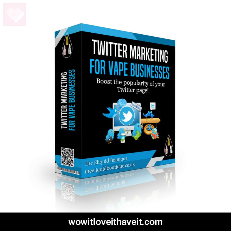 Twitter Social Media Marketing For Vape Shops - Wowitloveithaveit