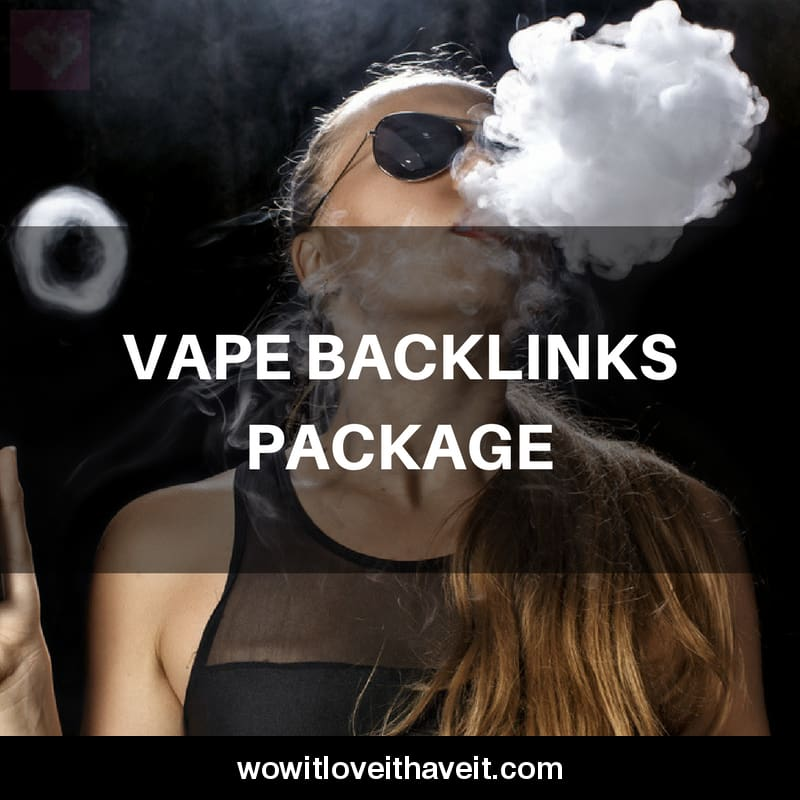 low competition vape backlinks package seo