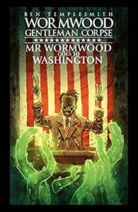 Mr. Wormwood Goes to Washington