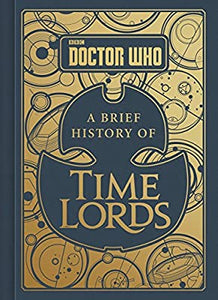 Doctor Who: A Brief History of Timelords