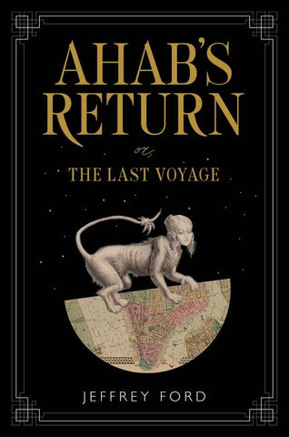 Ahab's Return (The Last Voyage)