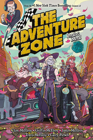 The Adventure Zone Graphic Novel: Petals to the Metal