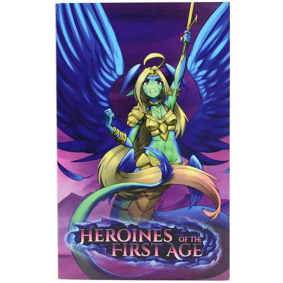 Heroines of the First Age