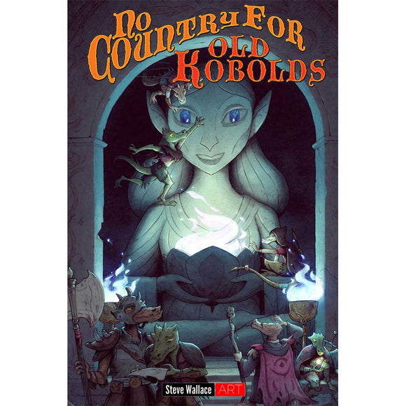 No Country For Old Kobolds (Softcover)