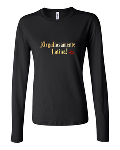Orgullosamente Latina - Long-sleeve T-shirt (GLITTER & GOLD or STANDARD MATTE)