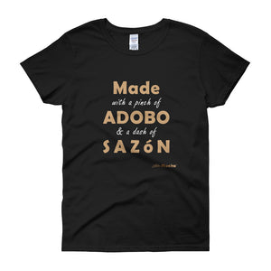 Pinch of Adobo and Dash of Sazón - Women's short sleeve t-shirt