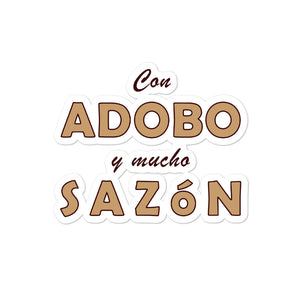 """Con adobo y mucho sazon"" Bubble-free stickers"