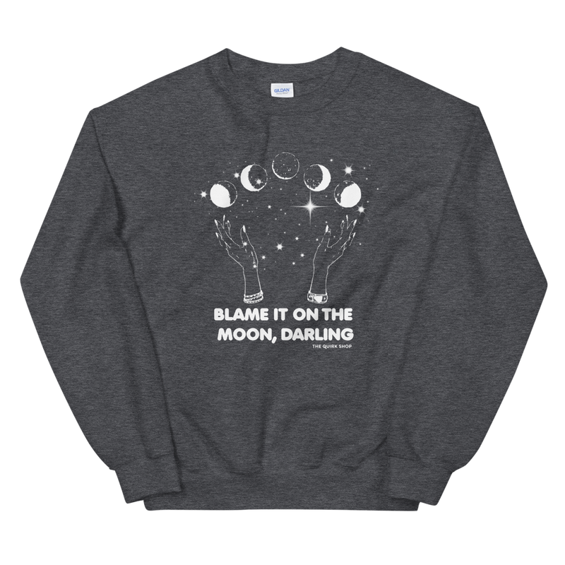 Blame It On The Moon Darling Crewneck | full moon, blood moon, zodiac, astrology tshirt, t-shirt, tee, longsleeve, sweater, moonchild
